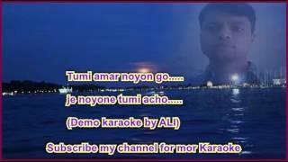 Tumi Amar Noyon Go (Demo karaoke by ALI)