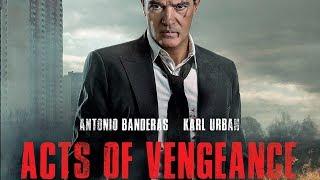 ACTS OF VENGEANCE (2017) HD Gratuit