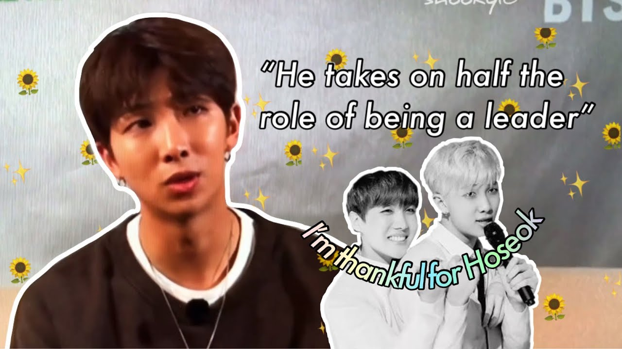 How BTS relies on Hoseok as the second leader /pillar of BTS Part 2: members words