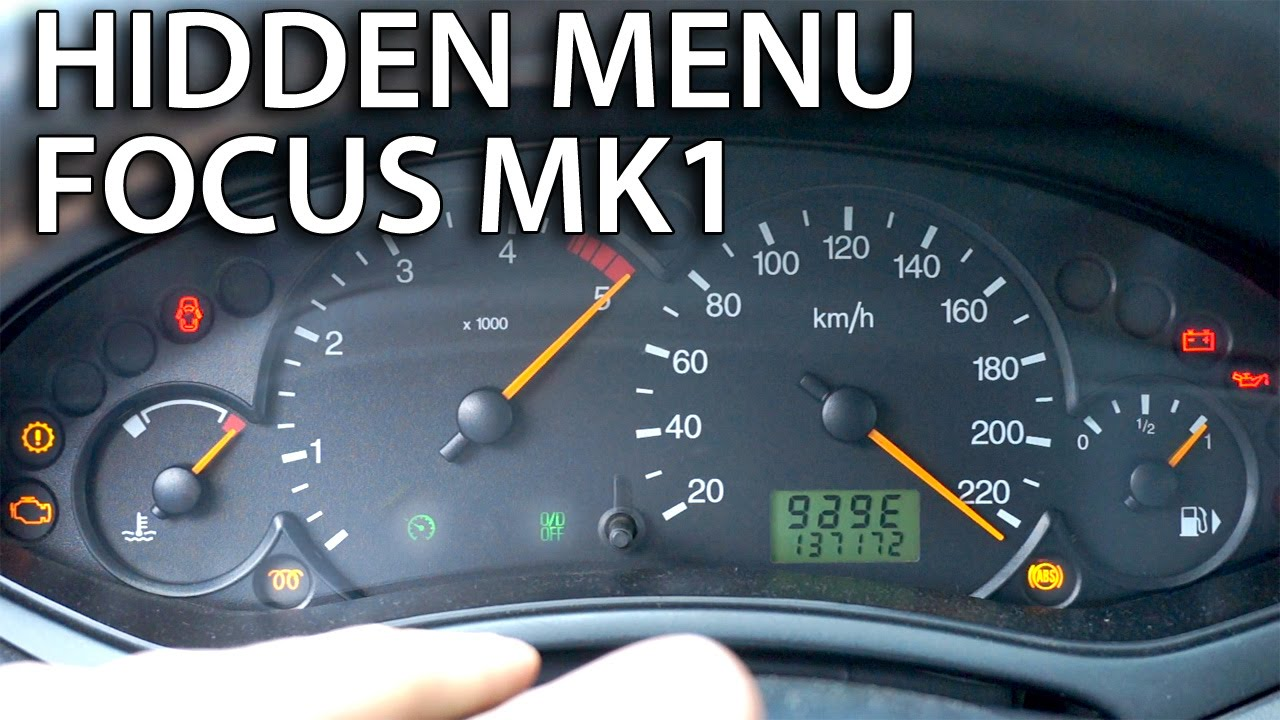 How To Access Hidden Menu Ford Focus Mk1 Instrument