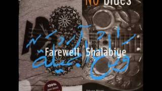 No Blues - Farewell Shalabiye