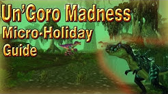 Un'goro Madness (COMPLETE GUIDE)│Micro-Holiday│World of Warcraft Legion