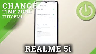 How to Change Date & Time in REALME 5i – Find Time Zone Settings