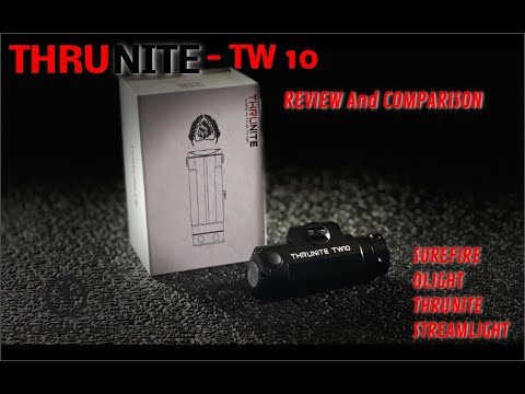 THRUNITE TW10 Weapon Light Comparison and Review.