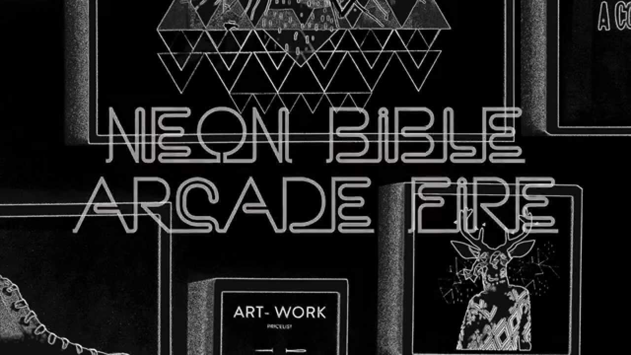 Arcade Fire   Neon Bible Lyrics