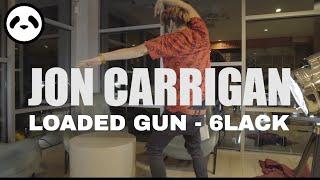 🔫Jon Carrigan Freestyle | Loaded Gun - 6LACK