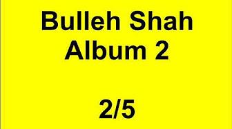 Bulleh Shah - Bulla Ki jana main kaun
