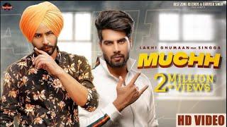 Muchh Lakhi Ghumaan Singga Free MP3 Song Download 320 Kbps