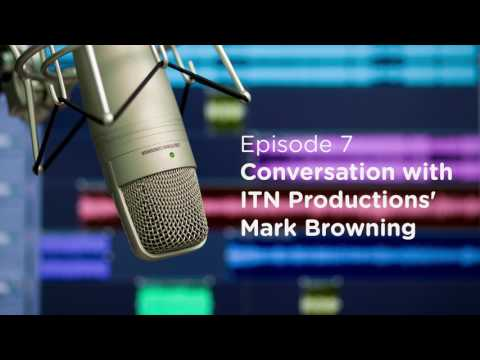 Answers in Action Podcast Episode No. 7: Conversation with ITN Productions' Mark Browning