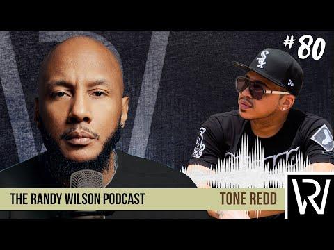 Episode 80:  Tone Redd
