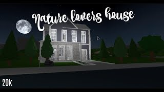 Roblox Speedbuild | Welcome to Bloxburg: 20k 2 Floor Sophisticated Nature Lover's House