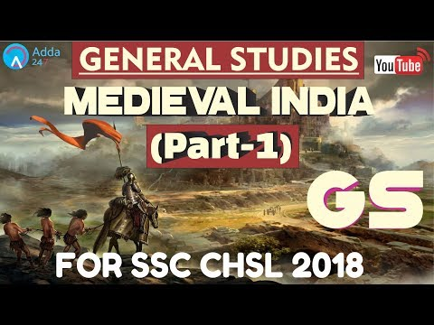 Medieval India (Part-1) For SSC CHSL 2018 | General Studies | Online Coaching For SSC CHSL