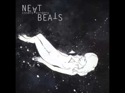 Neat Beats - Cosmic Surgery (2011) [Full Album]