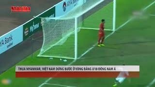 Tin Thể Thao 24h Hôm Nay (7h - 14/9): Thua Myanmar, Việt Nam Dừng Bước Ở Vòng Bảng U18 Đông Nam Á