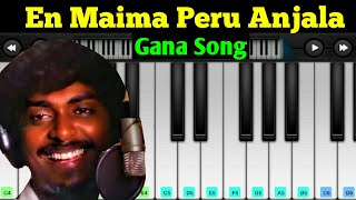 En maima peru thanda anjala   Piano tutorial   gana suthakar    en maima peru thanda anjala keyboard