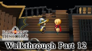 Radiant Historia: Perfect Chronology Walkthrough Part 12: The Dunamis (HQ) No Commentary