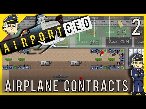 Airport CEO - Commercial Flight Contracts - Ep. 2 - Airport Tycoon Style Let's Play Gameplay