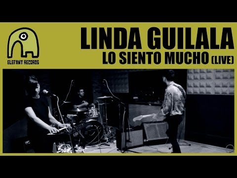 LINDA GUILALA - Lo Siento Mucho (Live) [Official]