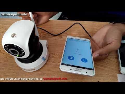 Hướng dẫn cài đặt camera ip wifi HD không dây VISION cho người không rành công nghệ
