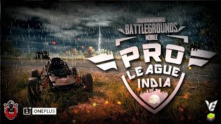 Pro League - VE | Bluestacks India Week 2 (Final Day) | OnePlus | Playmonk | K18