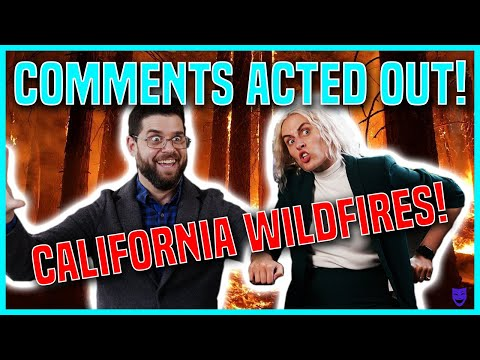 CALIFORNIA WILDFIRES | YouTube Comment Theater