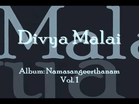 Divya Malai - Namasankeerthanam by Manjapra Mohan