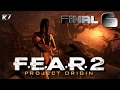 F.E.A.R. 2: Project Origin | PC | Playthrough | Part 6 (Final) | 1080p 60FPS