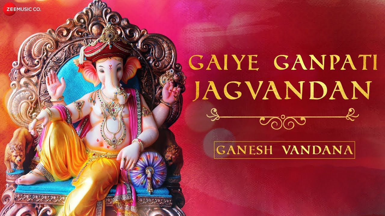 Gaiye Ganpati Jagvandan | गणेश वंदना |  Zee Music Devotional | Ganesh Vandana with Lyrics