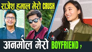 Anmol Kc मेरो Boyfriend ? Rajesh Hamal मेरो Crush- Sara Shirpaili