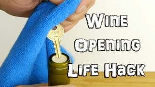 How to Open Wine in an Emergency with a Key - Life Hack
