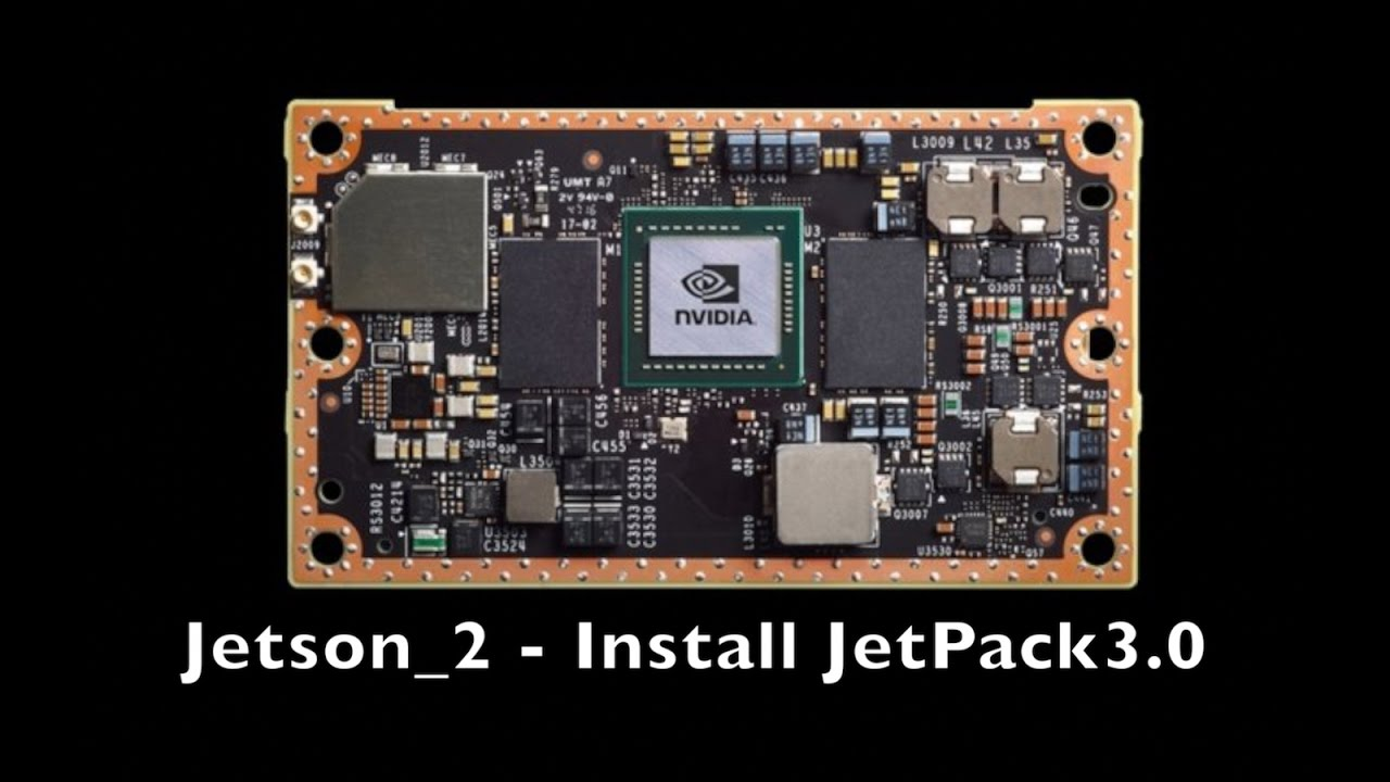 Jetson TX2  Part2 - Install JetPack3 0