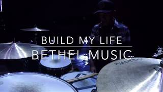 Build My Life by Bethel Music - Live Drum Cam 2018 (HD)
