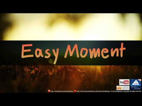 Easy Moment (Royalty Free Music)