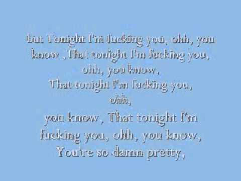 Im fucking you tonight lyrics pics 97