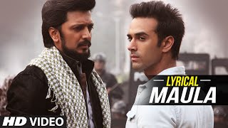 'Maula' Full Song with LYRICS | Bangistan | Riteish Deshmukh, Pulkit …
