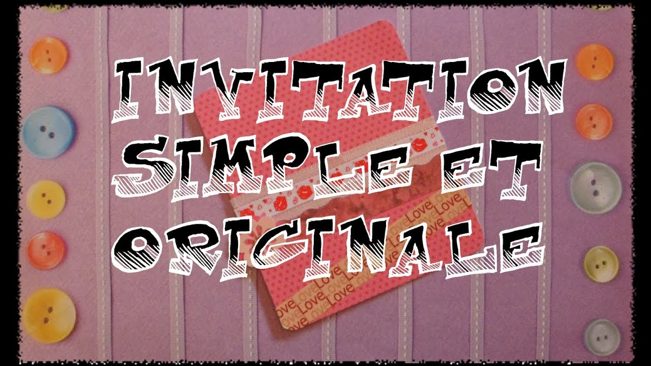 Tuto : Réaliser une invitation simple et originale HD - YouTube