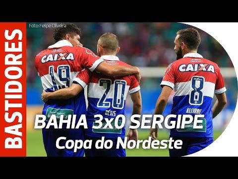 Bastidores - Bahia 3x0 Sergipe