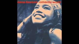 DANA DAWSON ROMANTIC WORLD REMIX 2014