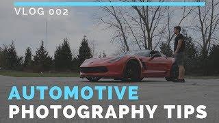 VLOG 002 // Tips for Shooting Automotive Photography