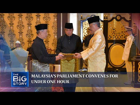Malaysia's Parliament convenes for under one hour | THE BIG