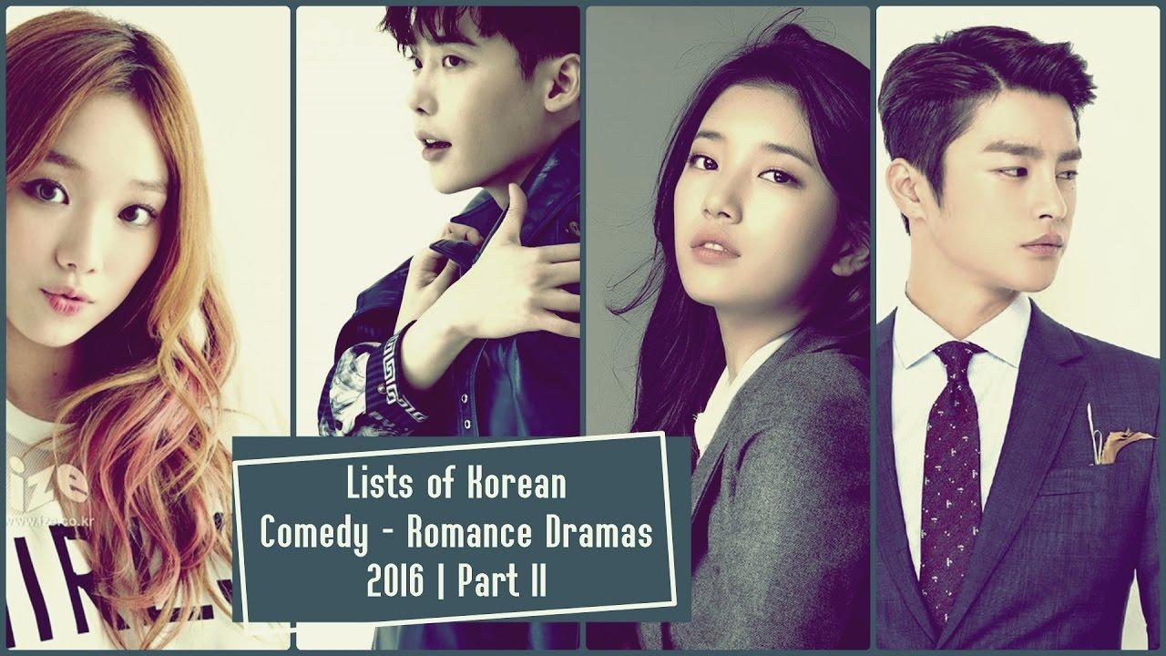 Lists of Korean Comedy - Romance Dramas 2016 | Part II