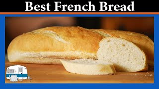 How To Make French Bread