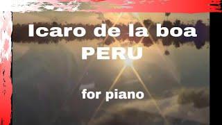 Icaros music - Icaro de la boa - Music of Peru Piano