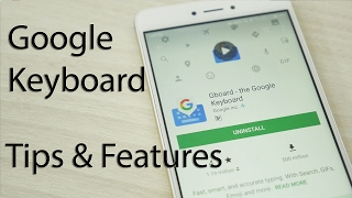 Google Keyboard Hidden Features Tips & Tricks