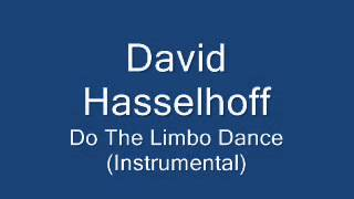 David Hasselhoff - Do the Limbo Dance (Instrumental)