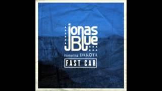 Jonas Blue   Fast Car   2015