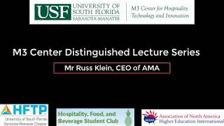 USF M3Center Distinguished Lecture Series: Mr Russ Klein, CEO of AMA