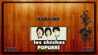 Karaoke - Los Chichos (Popurrí)