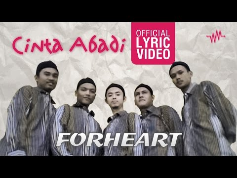 Forheart | Cinta Abadi (Official Lyric Video)
