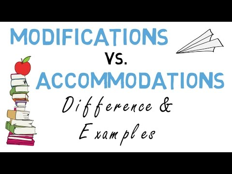 Modifications vs Accommodations: Difference and Examples